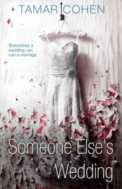 Someone Else's Wedding, Tamar Cohen, book review