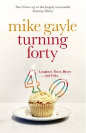 Turning Forty, Mike Gayle, book review