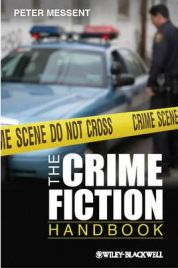 The Crime Fiction Handbook, Peter Messent, book review