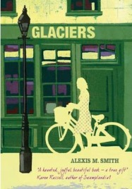 Glaciers, Alexis M. Smith, book review