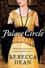 Palace Circle, Rebecca Dean, book review