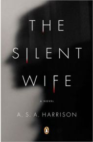 The Silent Wife, A. S. A. Harrison, book review