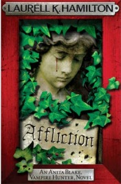 Affliction by Laurell K Hamilton, book review