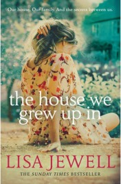 The House We Grew Up in, Lisa Jewell, book review