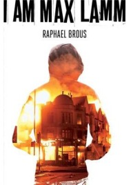 I am Max Lamm, Raphael Brous, book review