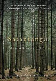 Satantango , Laszlo Krasznahorkai, book review