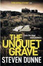 The Unquiet Grave, Steven Dunne, book review