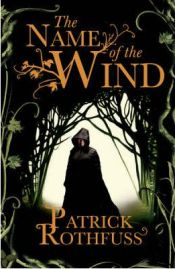 The Name of the Wind (The Kingkiller Chronicle), Patrick Rothfuss, book review