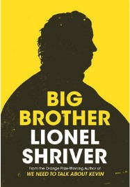 Big Brother, Lionel Shriver, book review