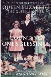 Counting One's Blessings,  William Shawcross, book review