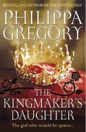 The Kingmaker's Daughter, Philippa Gregory, book review