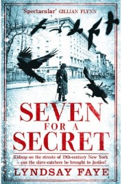 Seven for a Secret by Lyndsay Faye, book review