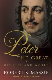Peter the Great by Robert Massie, book review