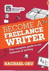 How to Become a Freelance Writer by Rachael Oku, book review