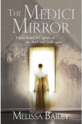 The Medici Mirror Melissa Bailey, book review