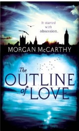 The Outline of Love, Morgan McCarthy, book review