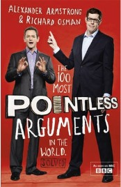 The 100 Most Pointless Arguments in the World by Alexander Armstrong and Richard Osman, book review
