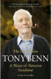 A Blaze of Autumn Sunshine,  Tony Benn, book review