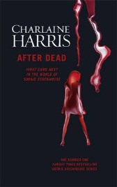 After Dead: What Came Next in the World of Sookie Stackhouse, Charlaine Harris, book review