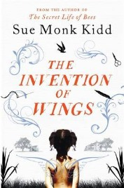 The Invention of Wings,  Sue Monk Kidd, book review