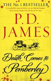 Death Comes to Pemberley, P. D. James, book review