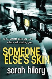 Someone Else's Skin, Sarah Hilary, book review