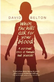 When The Hills Ask For Your Blood, David Belton, book review