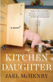 The Kitchen Daughter, Jael McHenry, book review