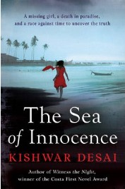 The Sea of Innocence, Kishwar Desai, book review