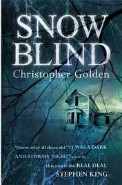 Snowblind, Christopher Golden, book review