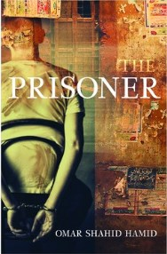The Prisoner, Omar Shahid Hamid