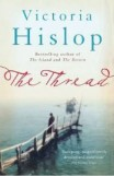 The Thread Victoria Hislop