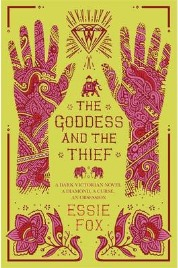 The Goddess and the Thief, Essie Fox, book review