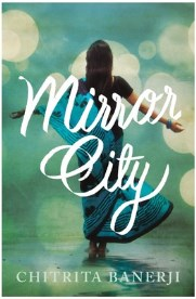 Mirror City Chitrita Banerji, book review