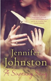 A Sixpenny Song, Jennifer Johnston, book review