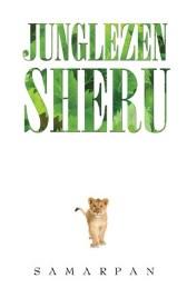 Junglezen Sheru, Samarpan, book review