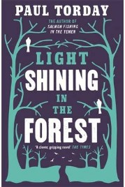 Light Shining in the Forest Paul Torday, book review