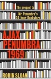 Ajax Penumbra 1969 by Robin Sloan, book review