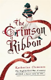 The Crimson Ribbon by Katherine Clements, book review
