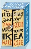 Extraordinary Journey of the Fakir Who Got Trapped in an Ikea Wardrobe By ROMAIN PUERTOLAS, book review