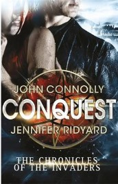 Conquest by John Connolly and Jennifer Ridyard, book review