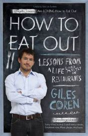 How to Eat Out, Giles Coren, book review