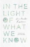 In the Light of What We Know,  Zia Haider Rahman, book review