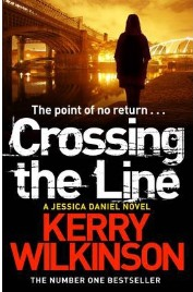 Crossing the Line, Kerry Wilkinson, book review