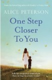 One Step Closer to You, Alice Peterson, book review